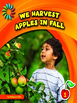 cover image of We Harvest Apples in Fall